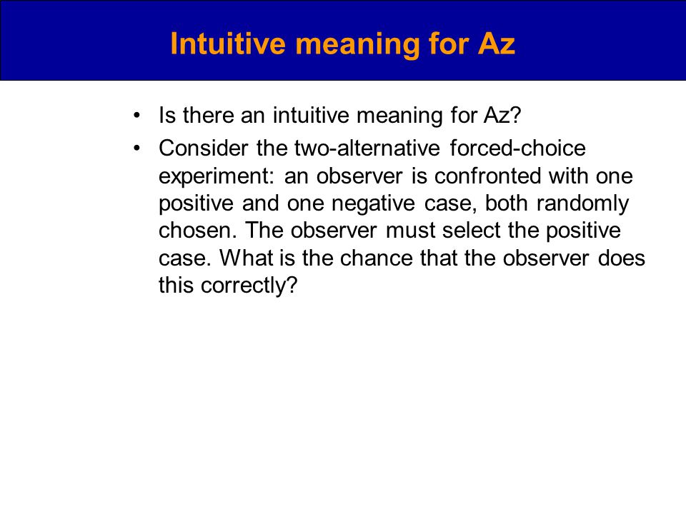 Intuitive meaning for Az Is there an intuitive meaning for Az.