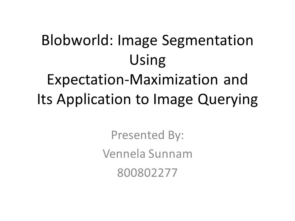Table Of Contents Challenge Limitations of Image Retrieval Systems Introduction What is Blobworld.