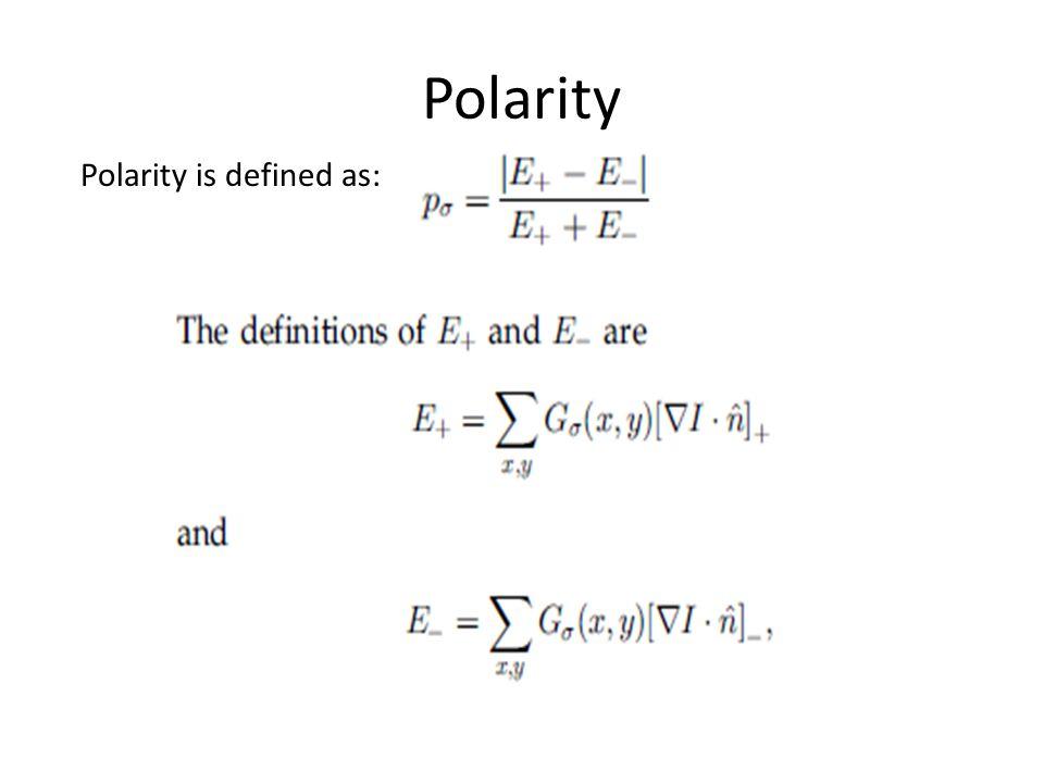 Polarity Polarity is defined as: