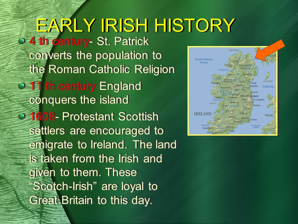 EARLY IRISH HISTORY 4 th century- St.