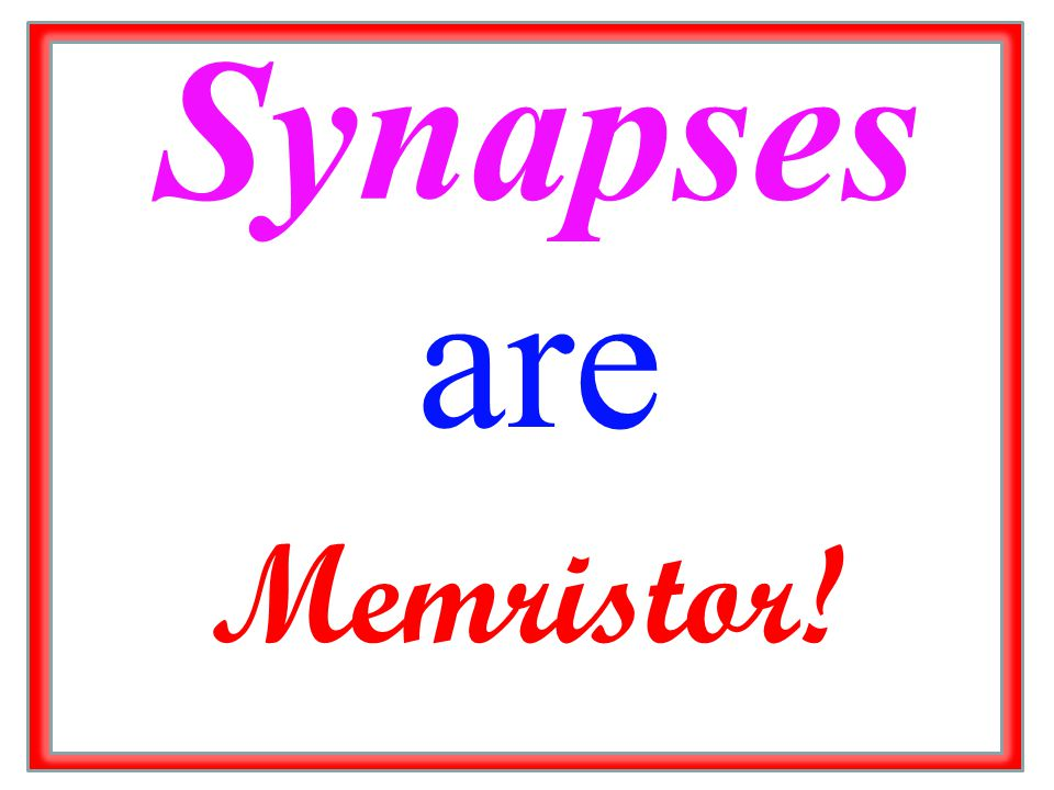Synapses are Memristor!
