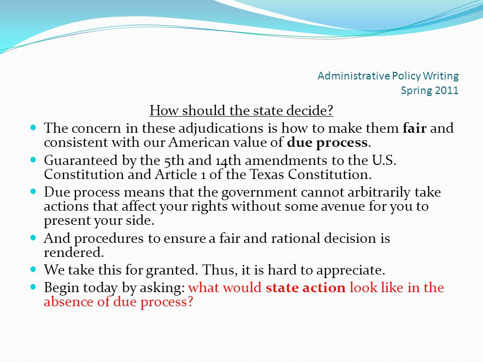 Administrative Policy Writing Spring 2011 How should the state decide.