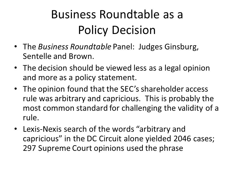 Business Roundtable as a Policy Decision Despite the depth of authority, the court in Business Roundtable cited only four cases.