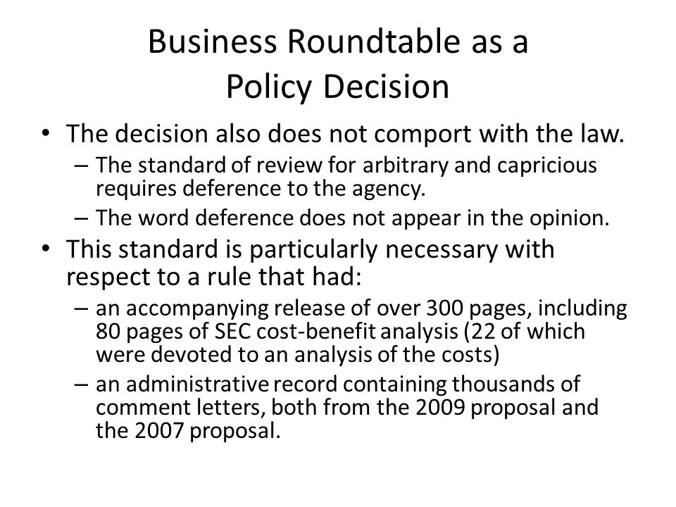 Business Roundtable as a Policy Decision The decision contained flawed economic analysis.
