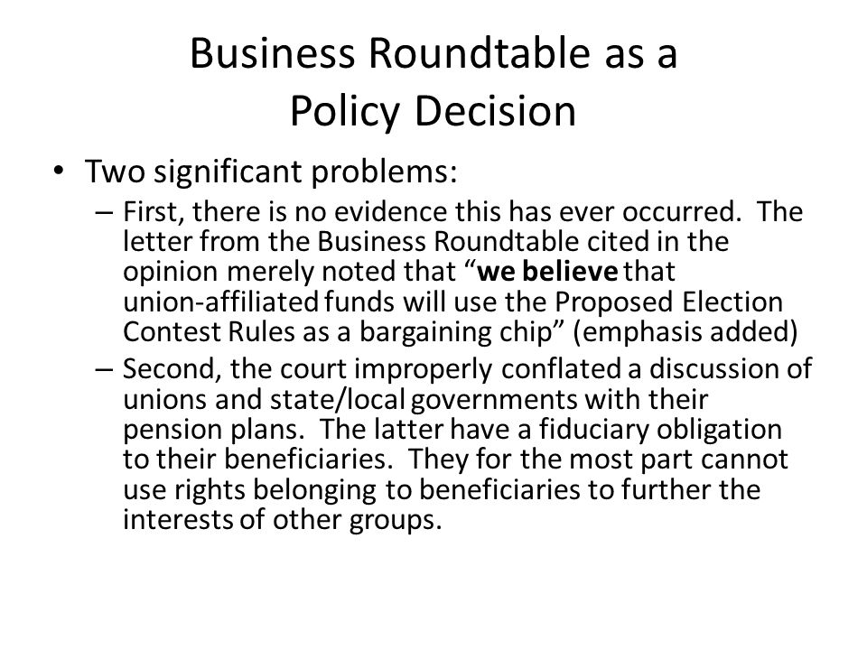 Reaction to Business Roundtable In the aftermath of the decision, some have called for a massive revamping of the approach used in cost/benefit analysis – Witnesses at a recent hearing before a House committee (titled The SEC's Aversion to Cost-Benefit Analysis) called for the addition of 150 to 200 economists to the SEC staff (with no increase in the SEC's budget).
