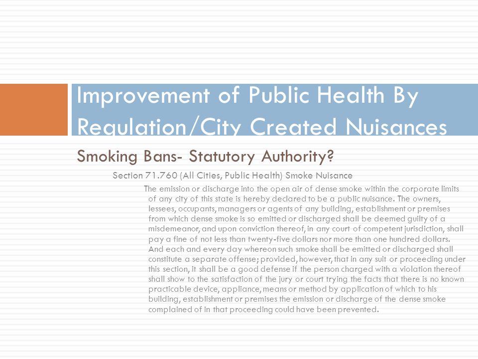 Smoking Bans- Statutory Authority.