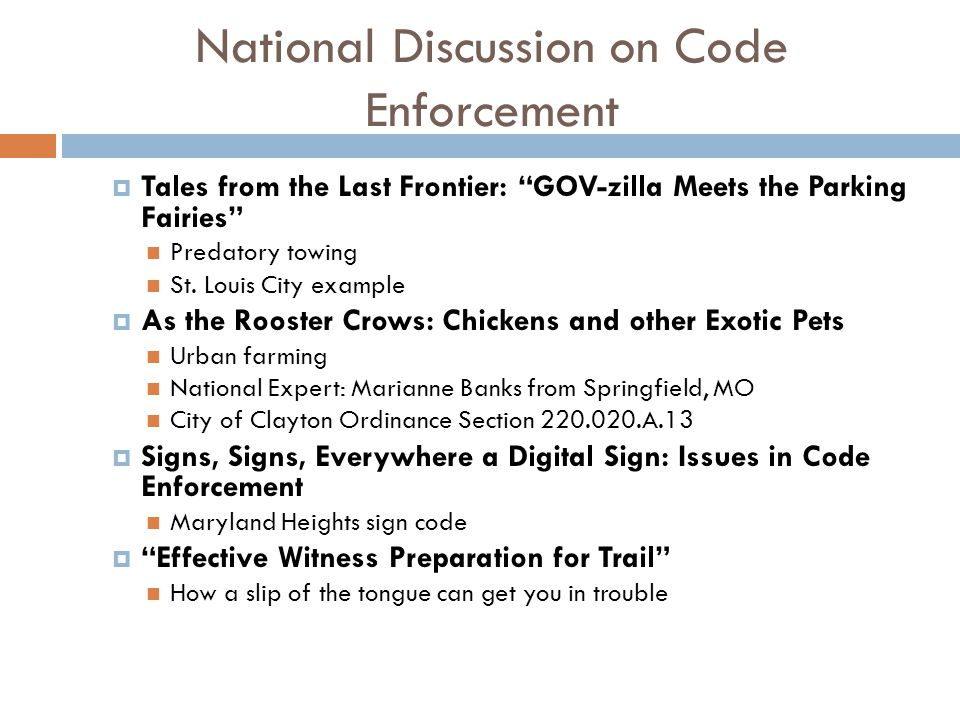 National Discussion on Code Enforcement  Tales from the Last Frontier: GOV-zilla Meets the Parking Fairies Predatory towing St.
