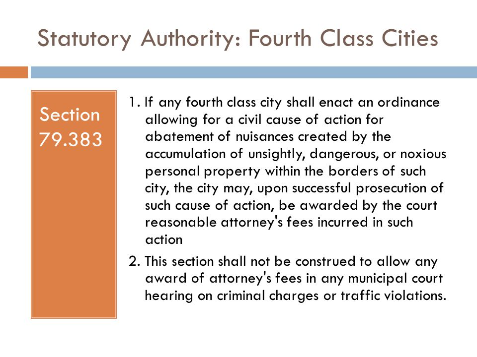 Statutory Authority: Fourth Class Cities Section 79.383 1.