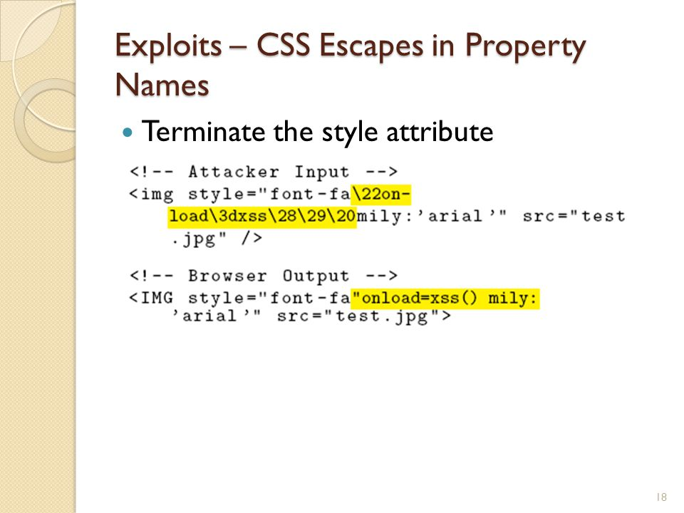 Exploits – CSS Escapes in Property Names Terminate the style attribute 18