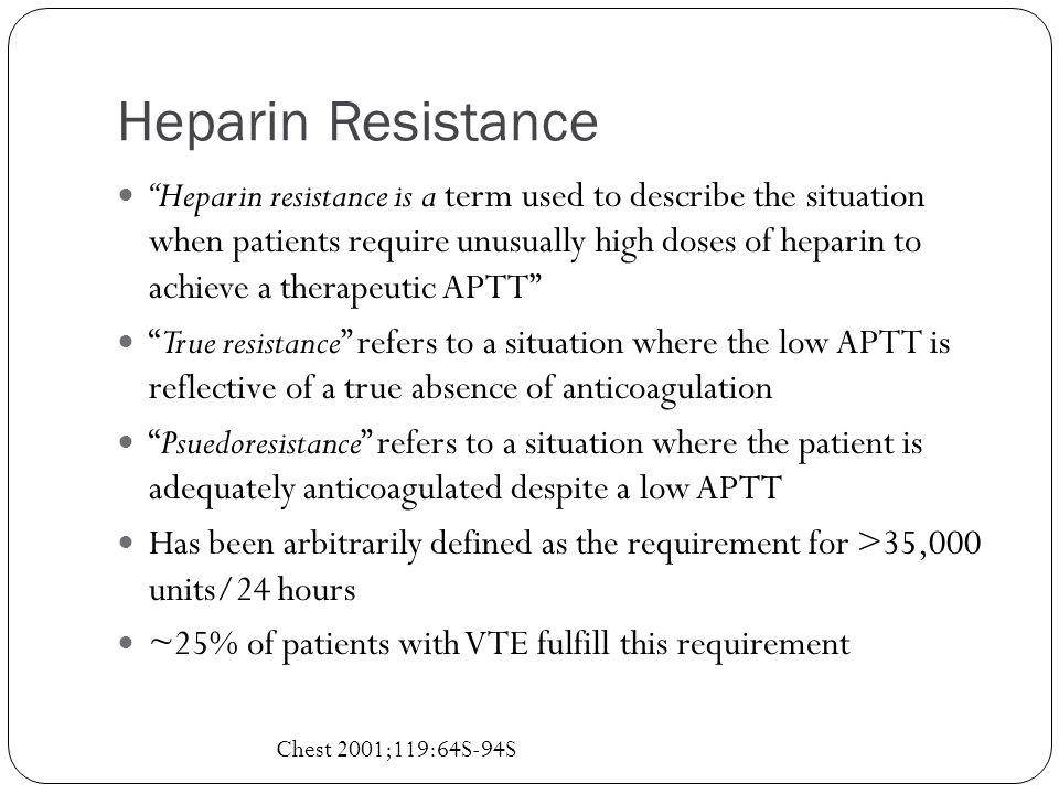 Dabigatran in patients with heparin resistance.