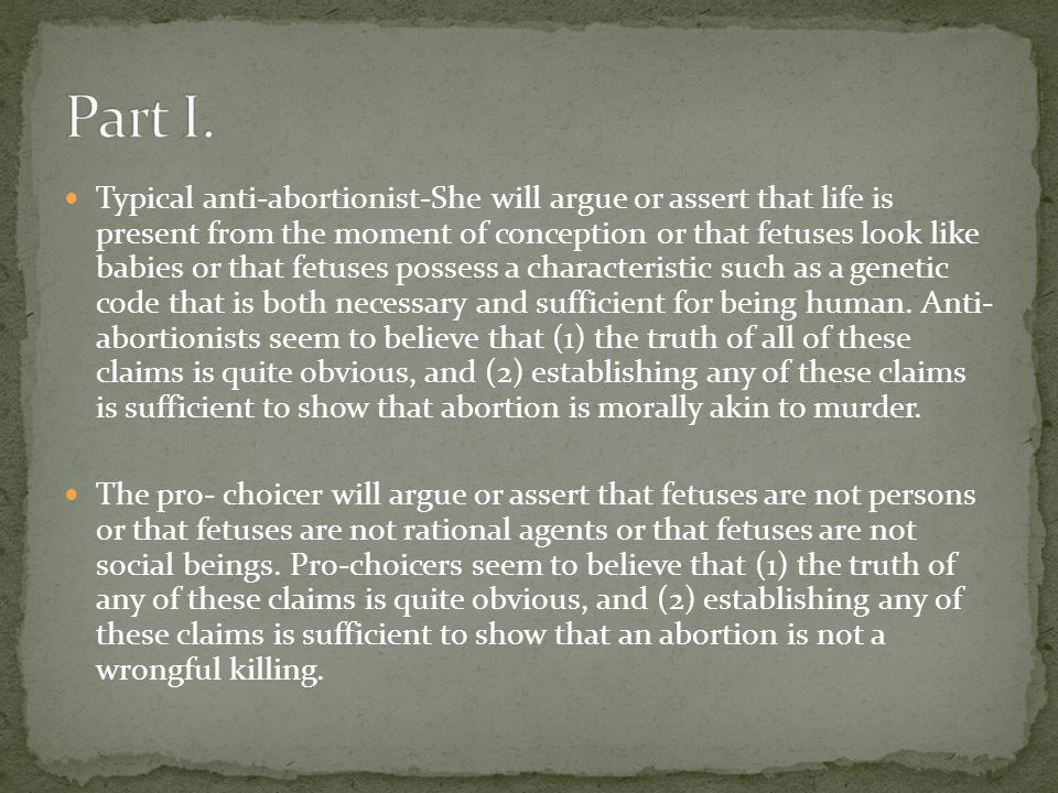 Paul Bassen has argued that, even though the prospects of an embryo might seem to be a basis for the wrongness of abortion, an embryo cannot be a victim and therefore cannot be wronged.