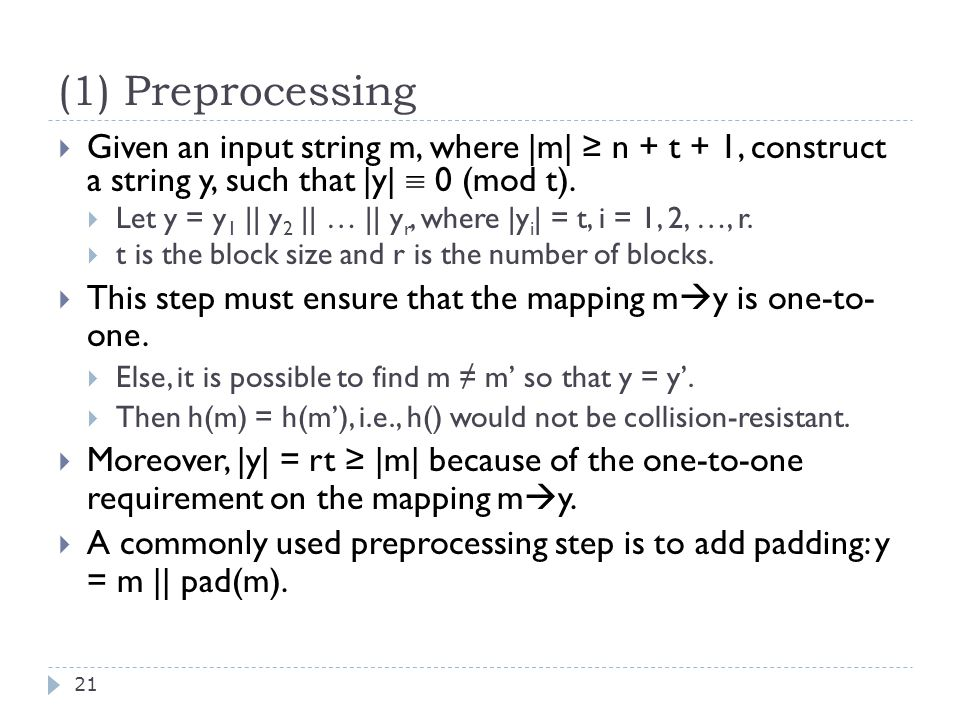(1) Preprocessing 21  Given an input string m, where |m| ≥ n + t + 1, construct a string y, such that |y|  0 (mod t).