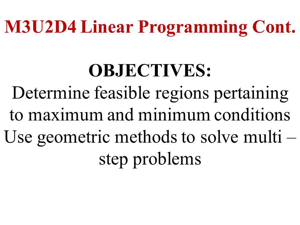 M3U2D4 Linear Programming Cont.