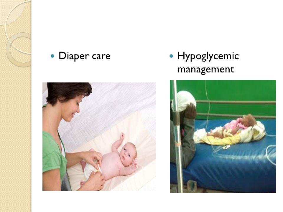 Diaper care Hypoglycemic management