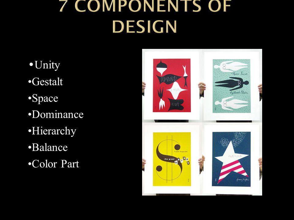 Unity Gestalt Space Dominance Hierarchy Balance Color Part