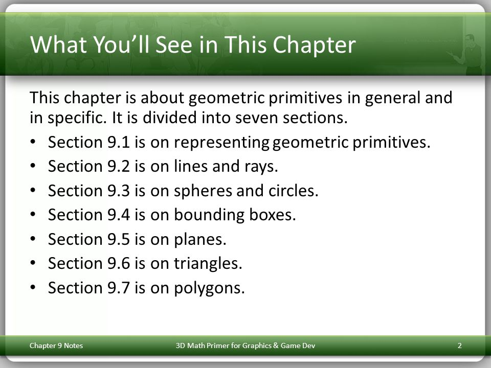 Chapter 9 Notes3D Math Primer for Graphics & Game Dev23