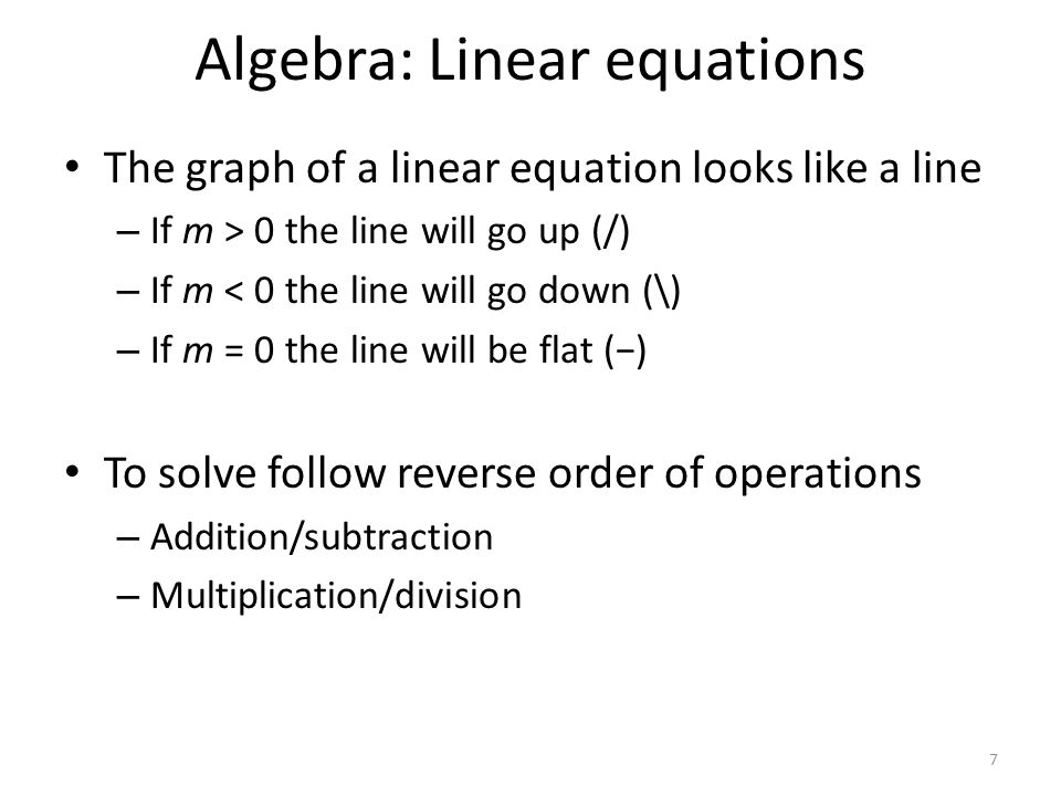 Solving Linear Equations Example 1 Solve the following for the independent variable: 8 Identify the parts: v f  t  -g  v i  Put into standard form: