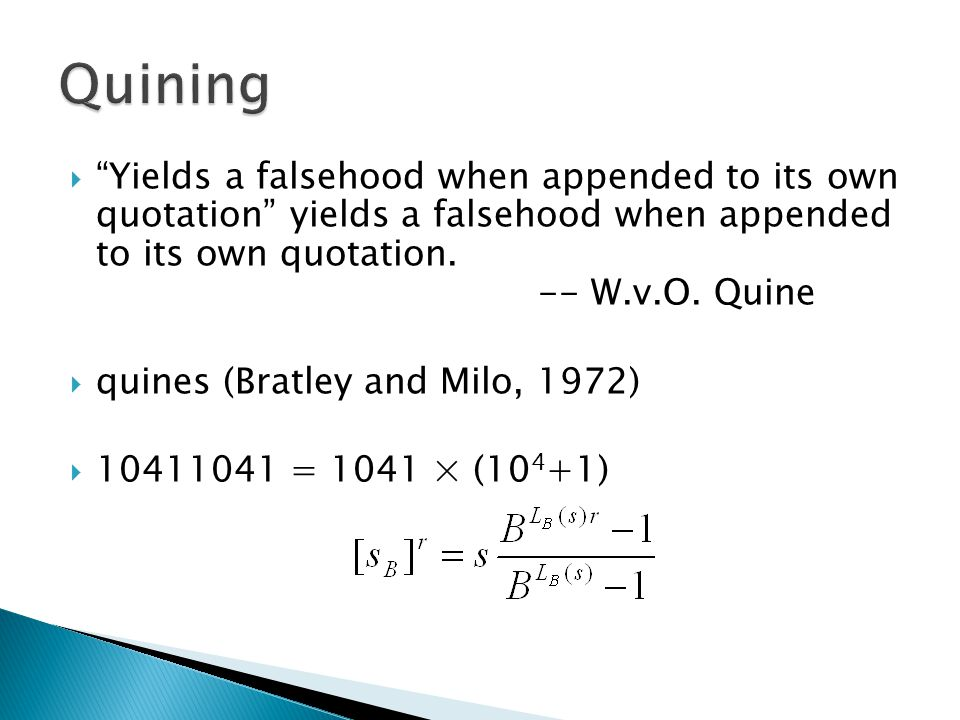  Yields a falsehood when appended to its own quotation yields a falsehood when appended to its own quotation.