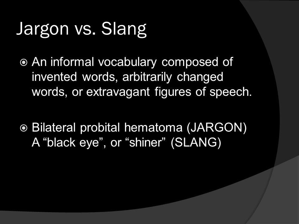 Jargon vs.