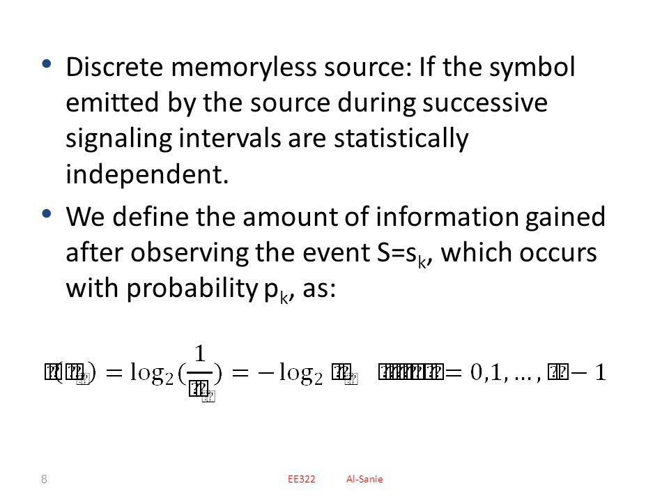 Source Coding Source Coding is an efficient representation of symbols generated by the discrete source.