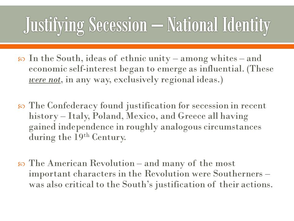 In the South, ideas of ethnic unity – among whites – and economic self-interest began to emerge as influential.