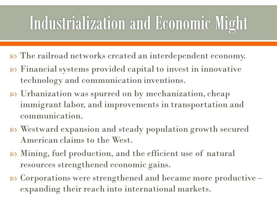  The railroad networks created an interdependent economy.