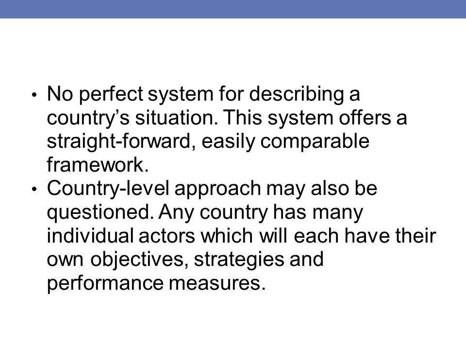 No perfect system for describing a country's situation.