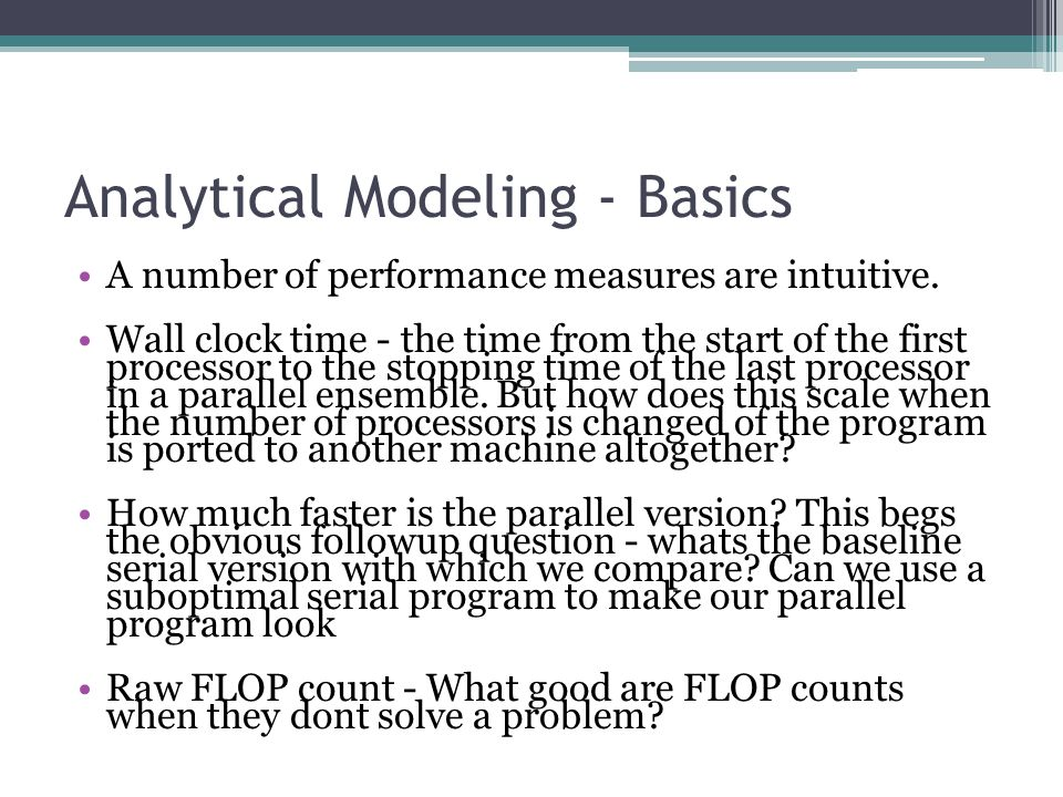 Isoefficiency Metric of Scalability For a given problem size, as we increase the number of processing elements, the overall efficiency of the parallel system goes down for all systems.