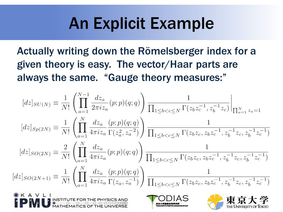 An Explicit Example Actually writing down the Römelsberger index for a given theory is easy.