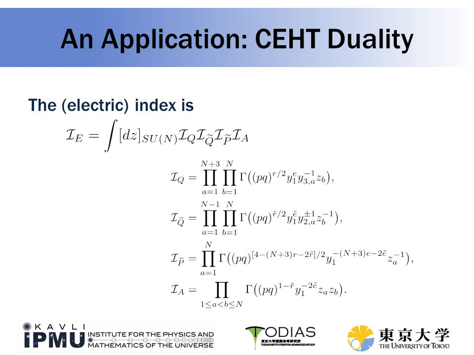 An Application: CEHT Duality The (electric) index is