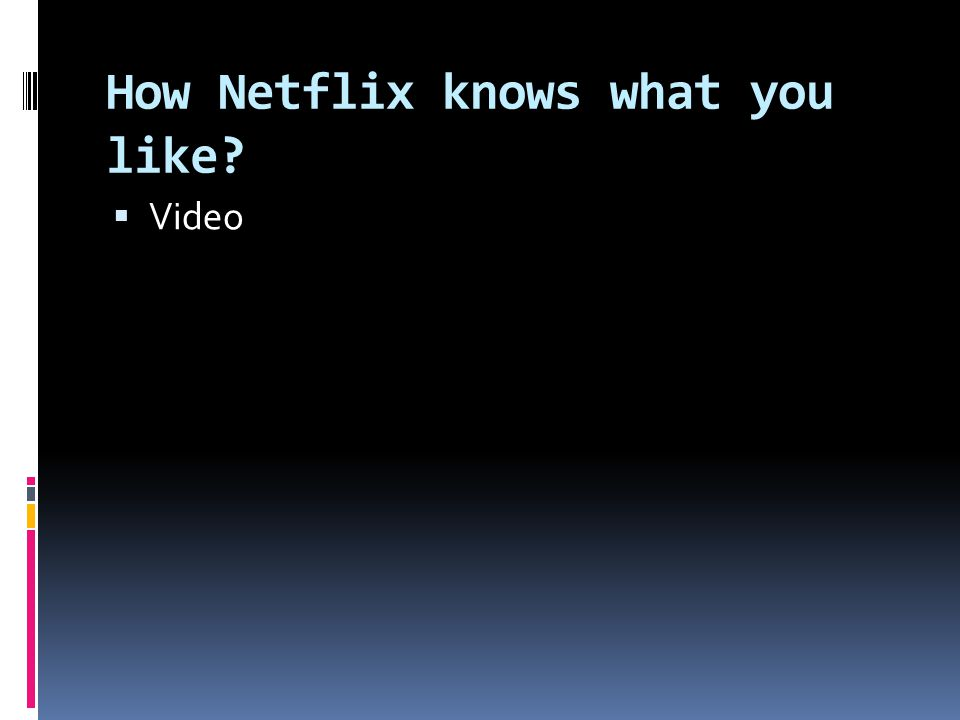 How Netflix knows what you like  Video