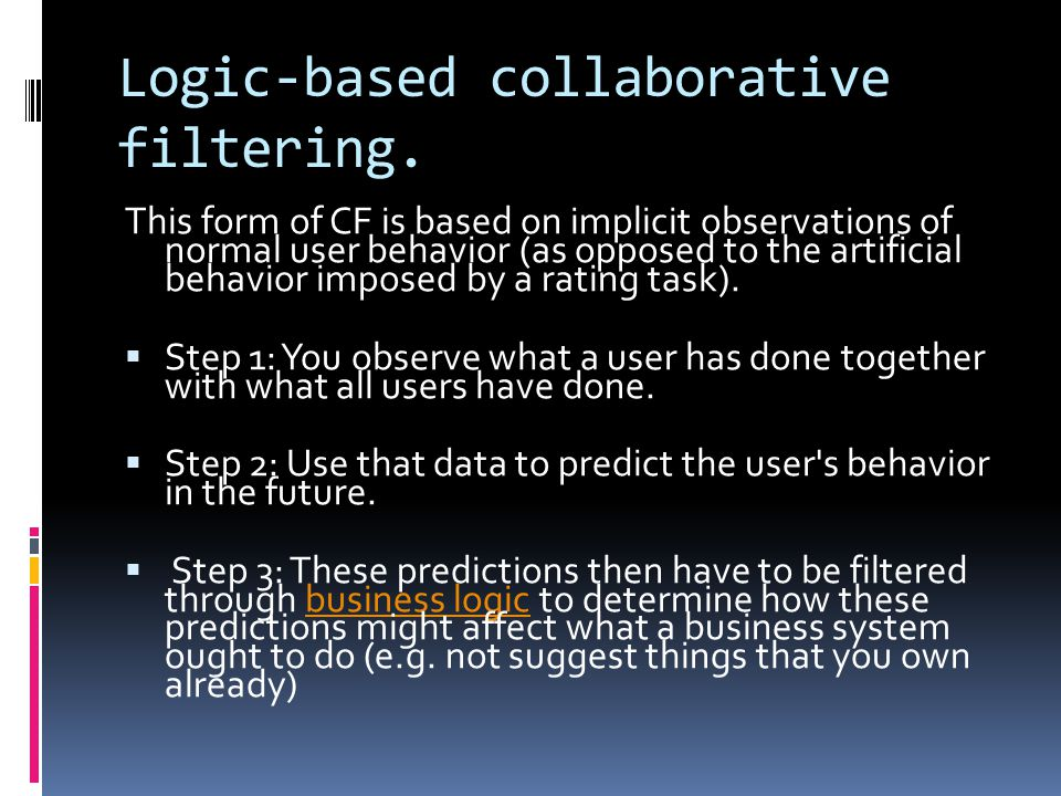 Logic-based collaborative filtering.