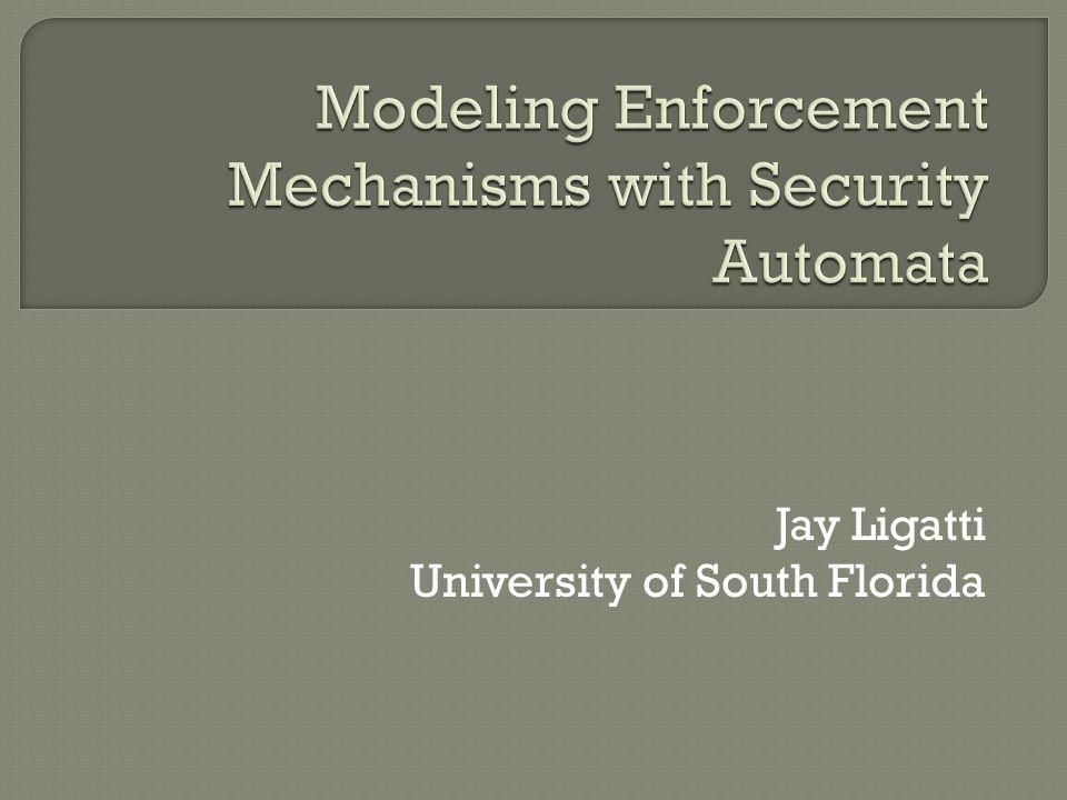 Jay Ligatti University of South Florida