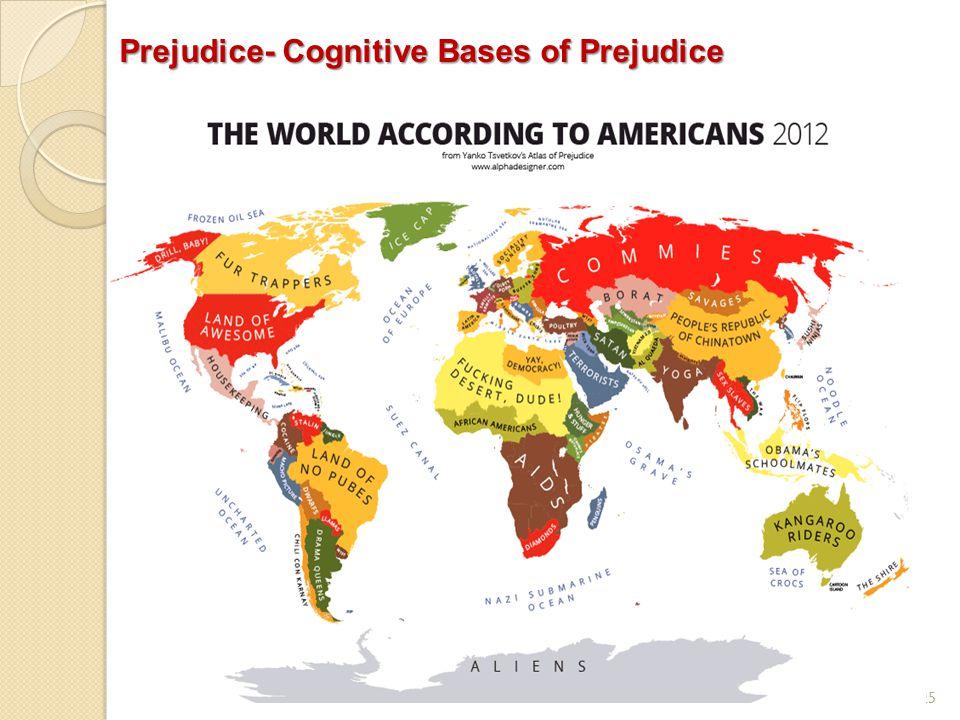 25 Prejudice- Cognitive Bases of Prejudice