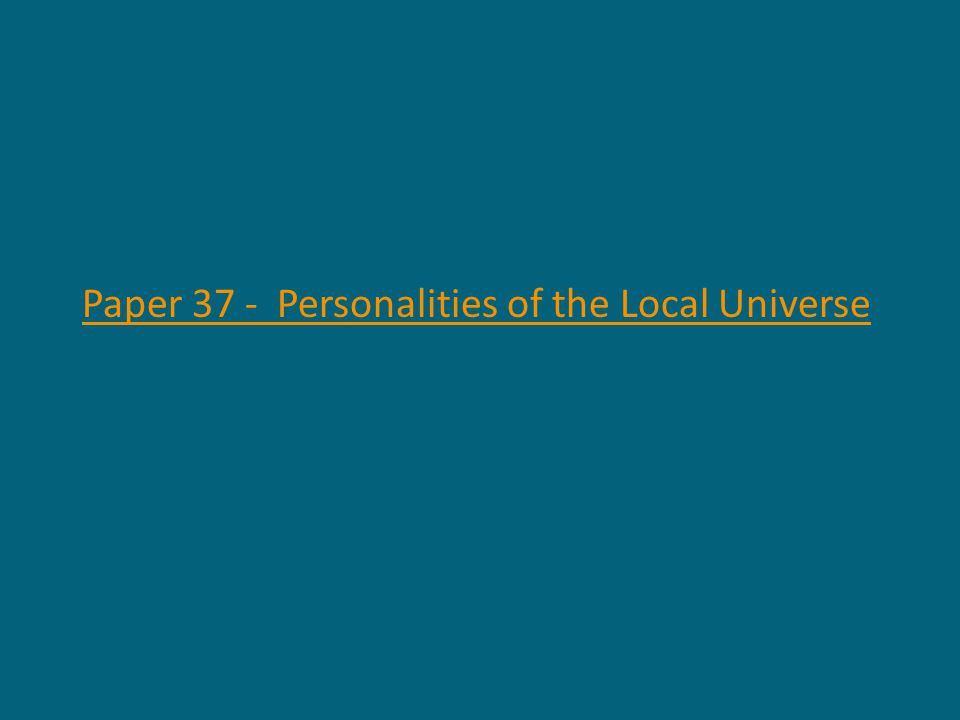 Paper 37 - Personalities of the Local Universe