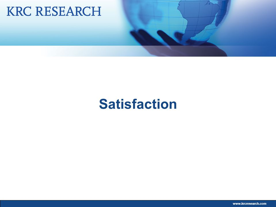 www.krcresearch.com Satisfaction