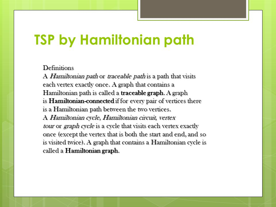 TSP by Hamiltonian path Weighted graph which owns the Hamiltonian's path.