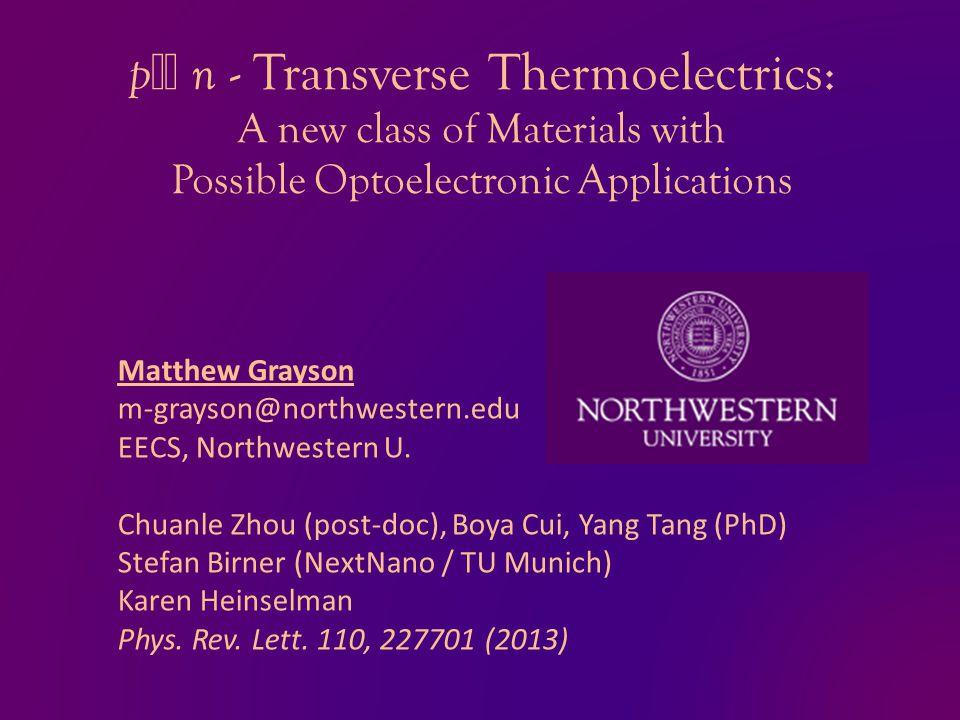 Matthew Grayson m-grayson@northwestern.edu EECS, Northwestern U.