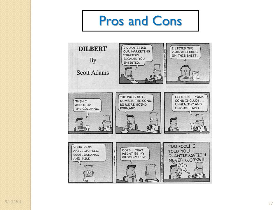 Pros and Cons 9/12/2011 27