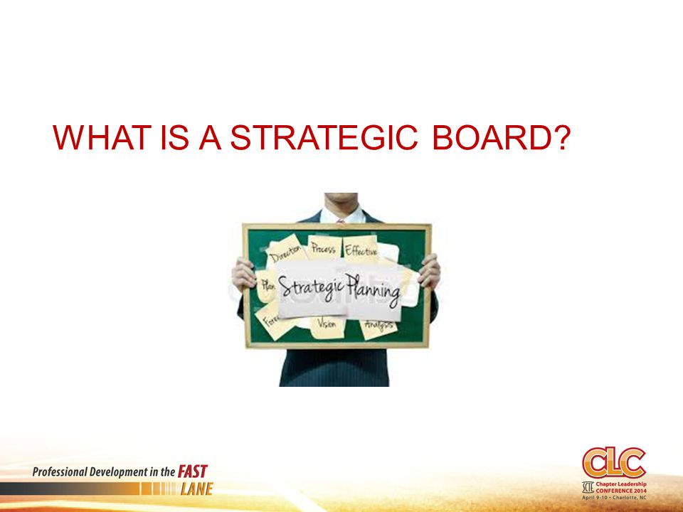 WHAT IS A STRATEGIC BOARD?