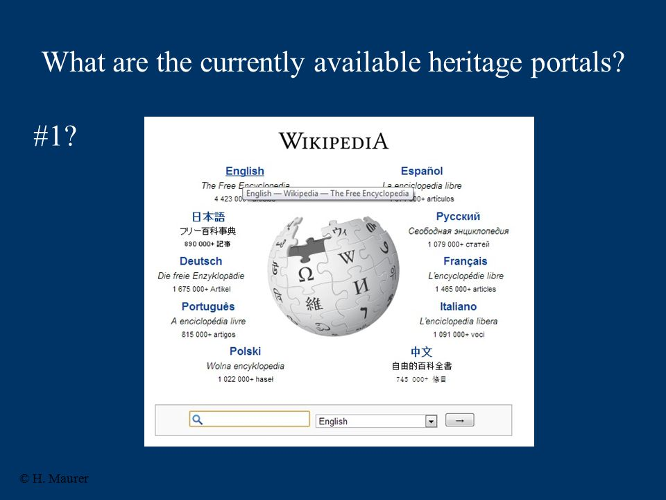 What are the currently available heritage portals © H. Maurer #1