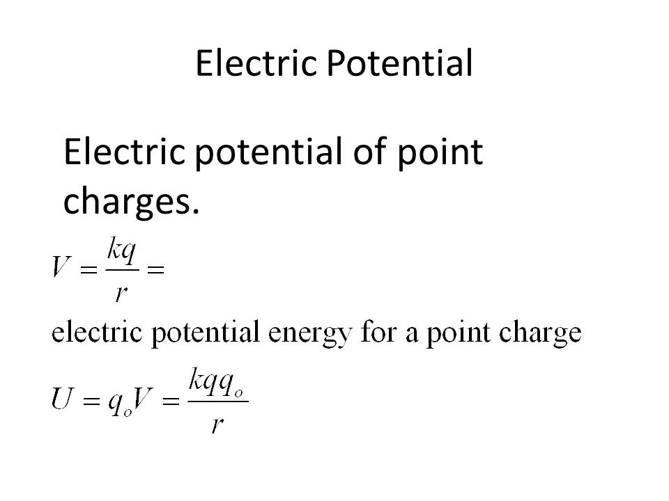 Electric potential Equipotentials are surfaces where the electric potential is the same.
