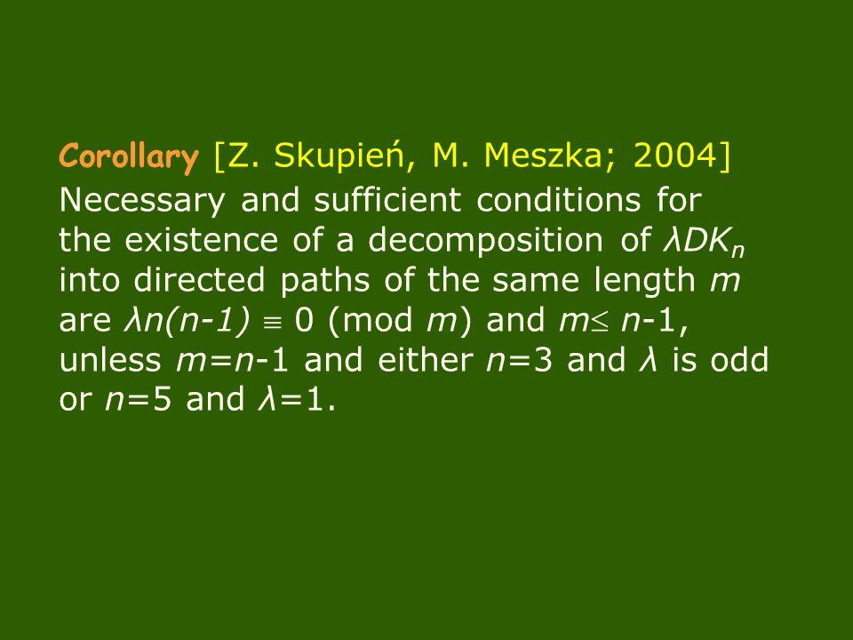 Corollary [Z. Skupień, M.
