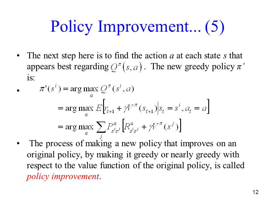 12 Policy Improvement...