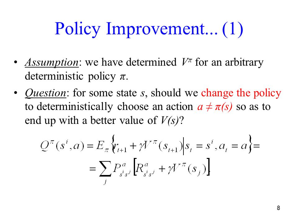 8 Policy Improvement...