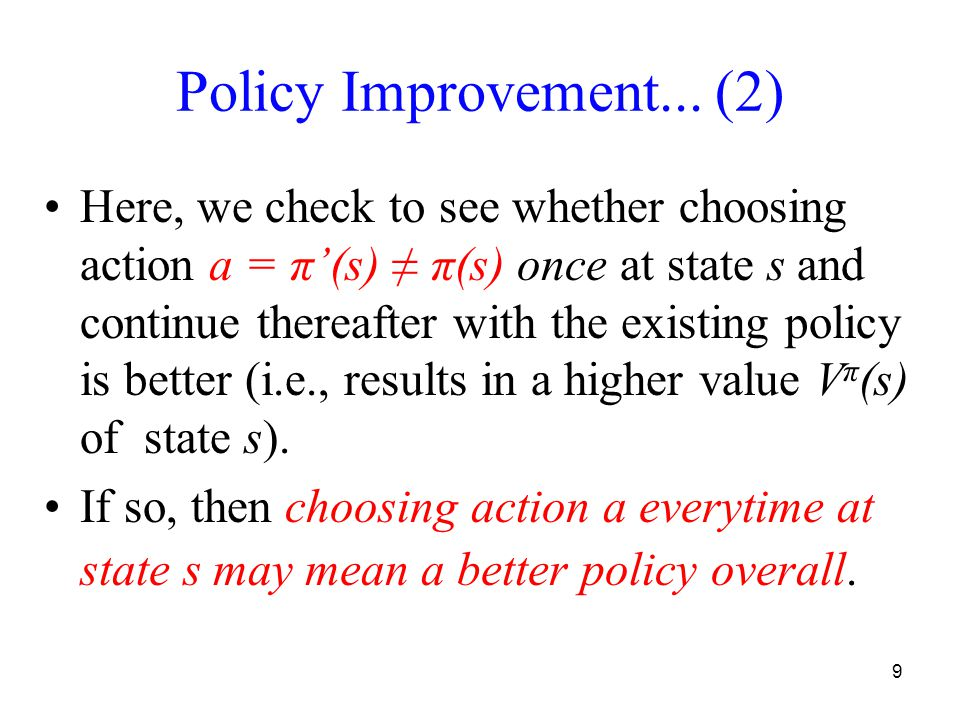 9 Policy Improvement...