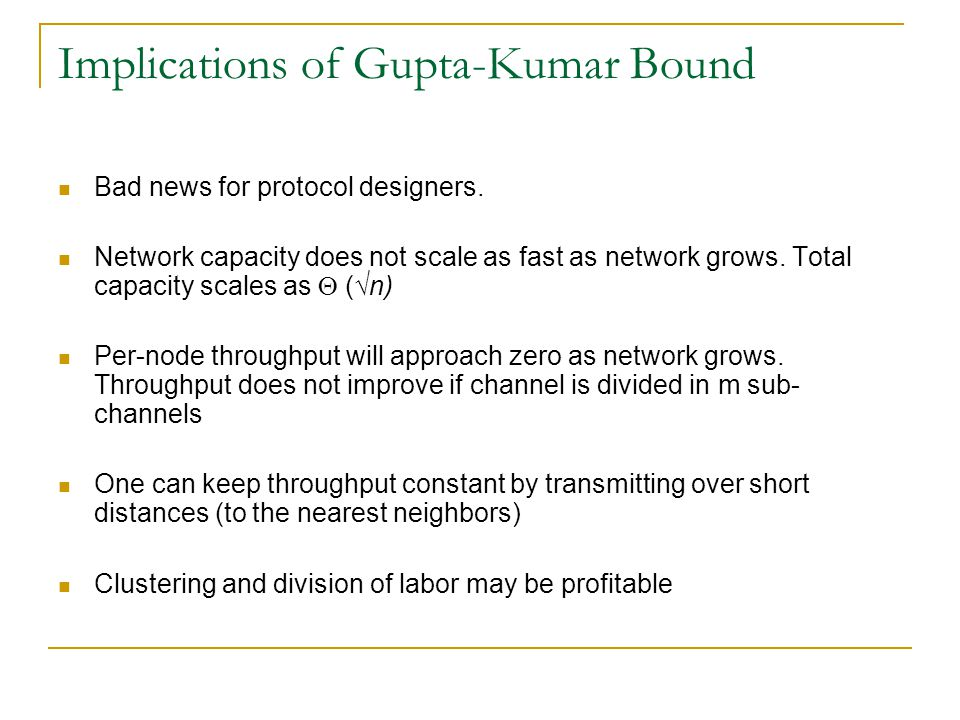 Implications of Gupta-Kumar Bound Bad news for protocol designers.