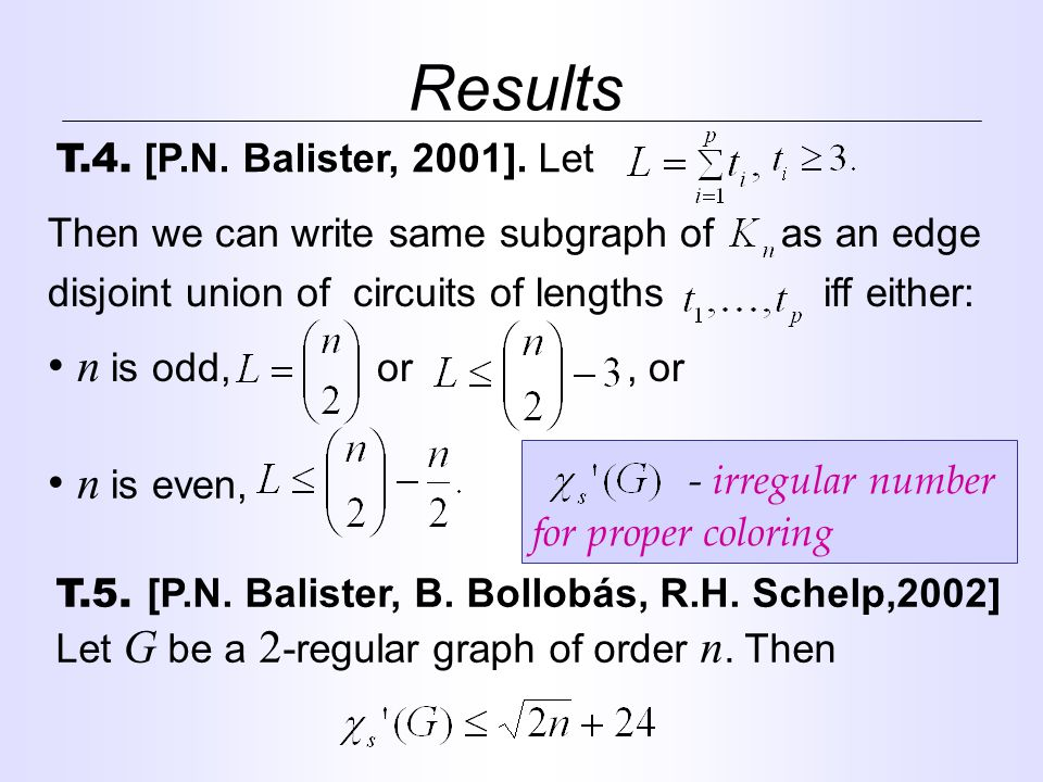 Results n is odd, or, or n is even, - irregular number for proper coloring T.4.