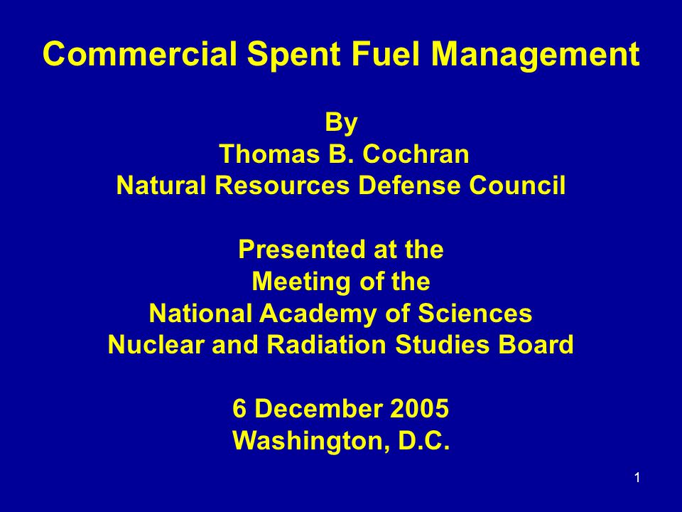 1 Commercial Spent Fuel Management By Thomas B.
