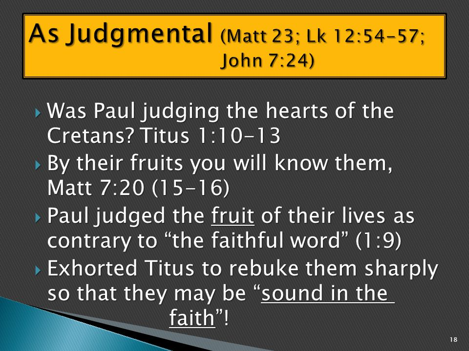  Was Paul judging the hearts of the Cretans.